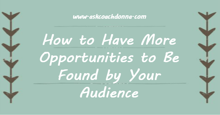 opportunities-to-be-found-your-audience