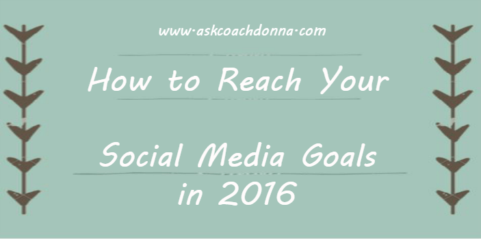 how-to-reach-your-social-media-goals